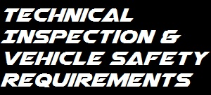 Technical Inspection & Vehicle Safety Requirements